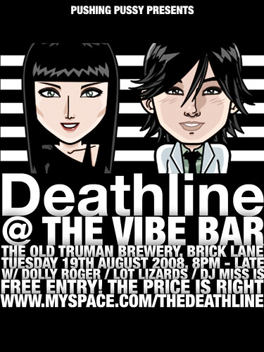 Deathline headline, Tues August 19th, Vibe Bar, Brick Lane