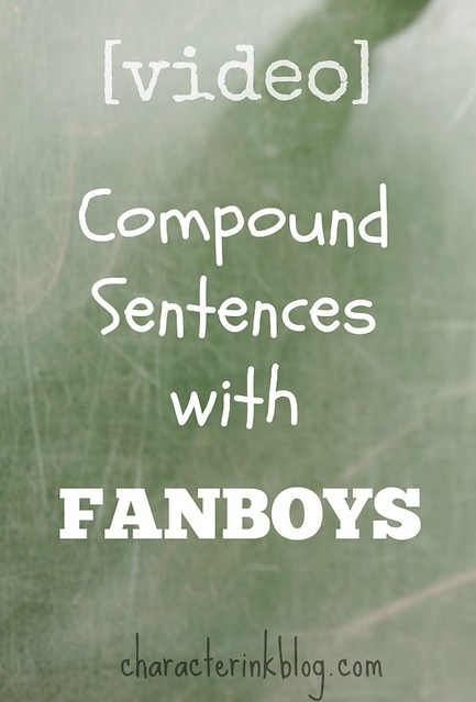 Video Compound Sentences with FANBOYS
