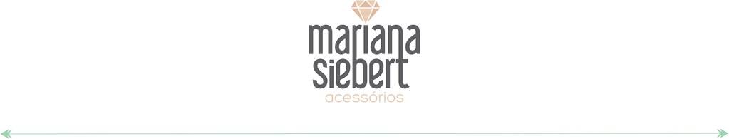 Mariana Siebert Acessórios
