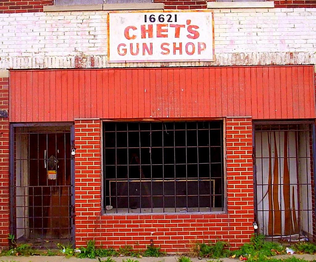 Chets Gun Shop Highland Park Mi An Abandoned Storefront Flickr