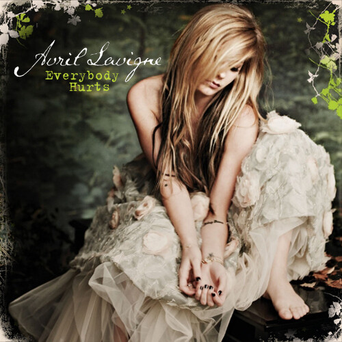 Avril Lavigne (Everybody Hurts) Cover