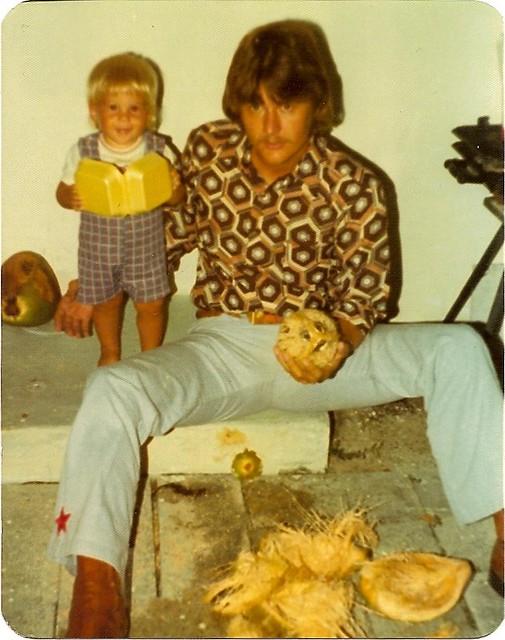 Rock-n-Roll Dad, me, coconuts