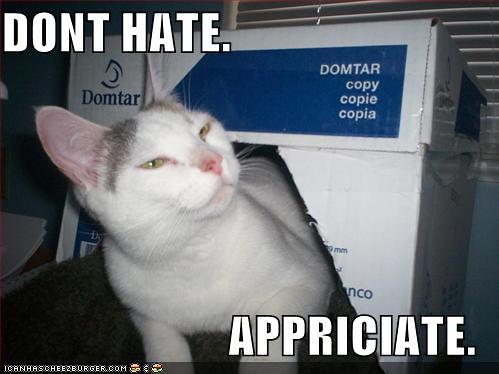 hate appreciate