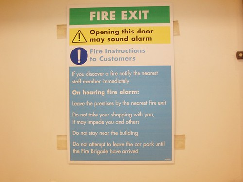 Fire Exit. A fire notice in Asda.