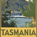 Tasmania. The Switzerland of the south