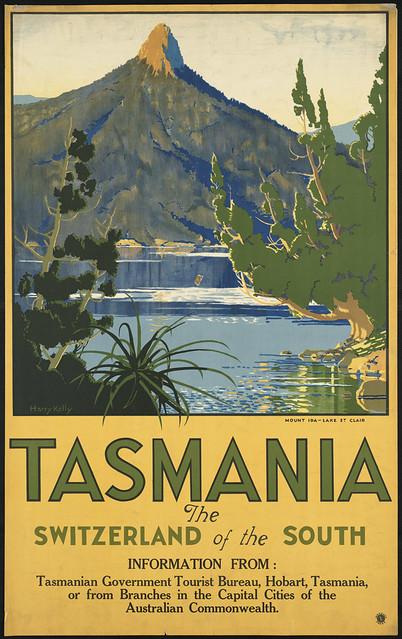 Tasmania. The Switzerland of the south