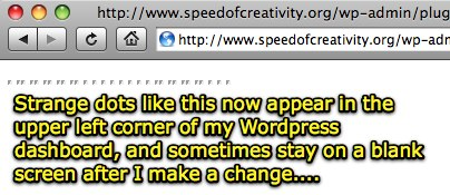 Moving at the Speed of Creativity - Mysterious WordPress and Podpress problems