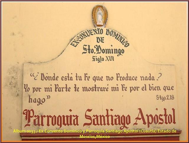 Ex Convento Dominico y Parroquia  Santiago Apóstol (Cuautla) Estado de Morelos,México