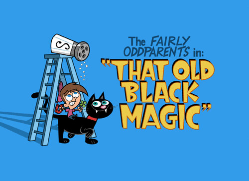 Fairly OddParents That Old Black Magic
