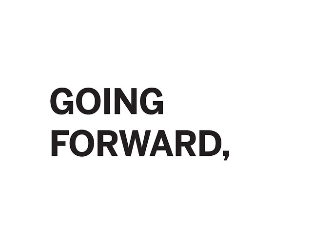 So Going Forward Flickr Photo Sharing