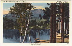 Mt. Katahdin loftiest Peak in Maine, vacationland