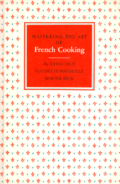 Julia child mastering the art of french cooking cookbook for Art and cuisine cookware reviews