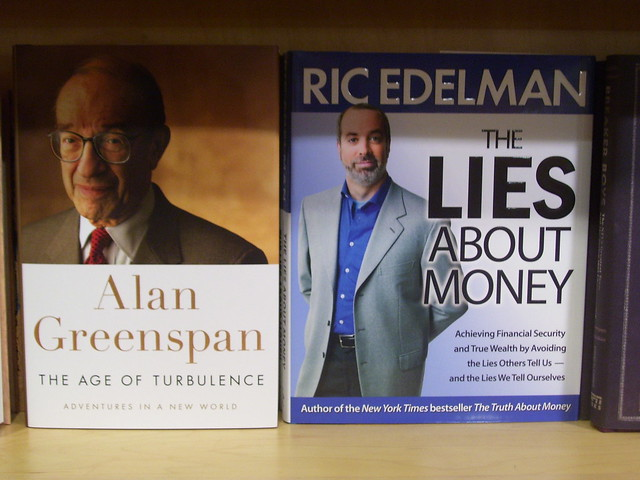 Alan Greenspan, Lies About Money