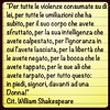 #8Marzo #Shakespeare #donna #top #love #amore #rispetto #women #silenceplease