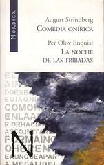 August Strindberg, Comedia Onírica. Per Olov Enquist, La noche de las Tríbadas