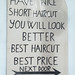 HAVE NICE SHORT HAIRCUT YOU WILL LOOK BETTER