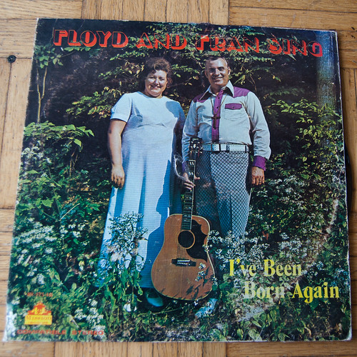 5746592459 b78a78c259 Floyd and Fran SIng: Ive been born again