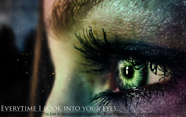 Everytime i look into your eyes this is my friend lisett