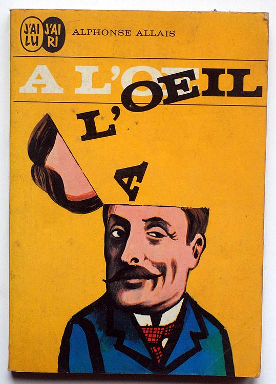 Alphonse Allais : A l'oeil