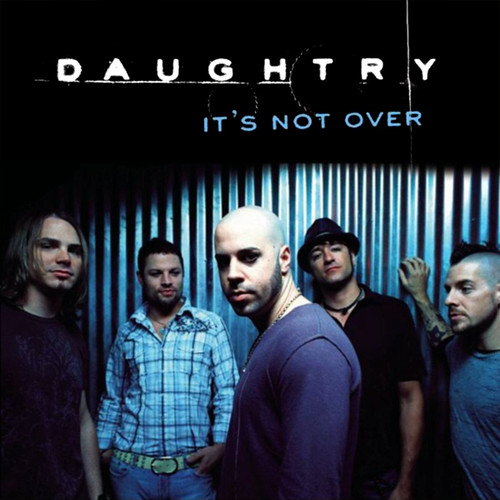 Musiclovers Gr All Time Classics Daughtry It S Not