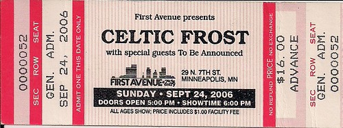 09/24/06 Celtic Frost/1349/Sahg/Teratism @ Minneapolis, MN (General Admission Ticket)