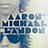 Aaron Landon - @aaronmichaellandon - Flickr