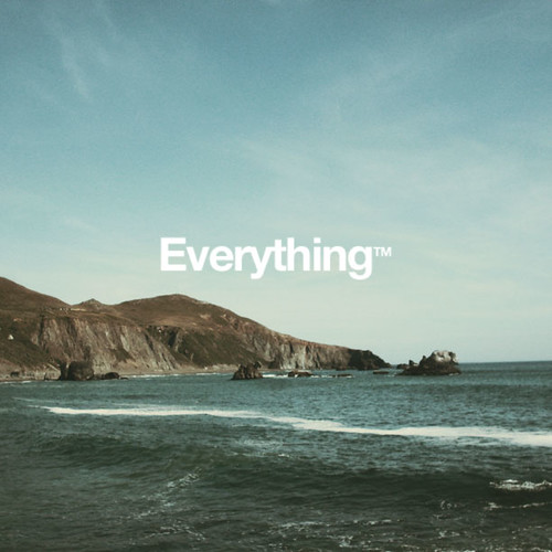 Everything™