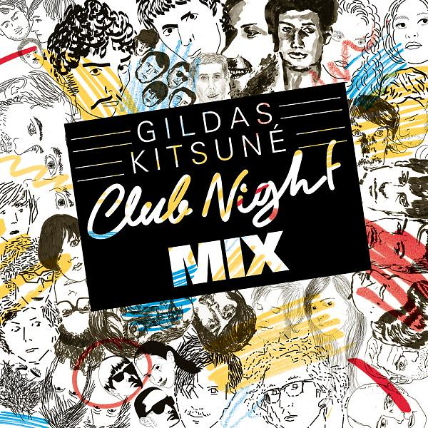 Gildas kitsun club night mix la ga sta for Housse de racket roman oliver remix