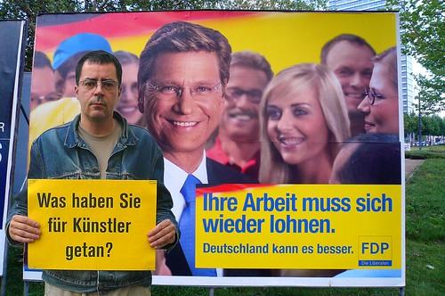 Wahlplakat Westerwelle Arbeit muß sich wieder lohnen. Zur Bundestagswahl 2009