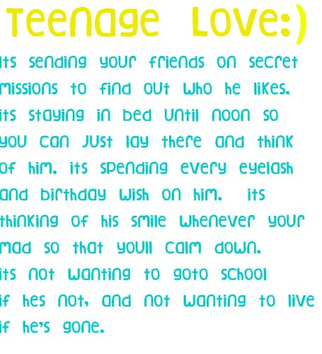 Teenage Love Quotes Pictures : TEENAGE LOVE Quote Pictures
