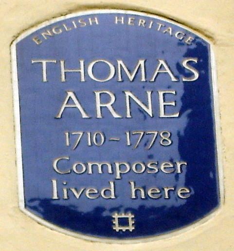 Thomas Arne blue plaque - Thomas Arne 1710-1778 composer lived here