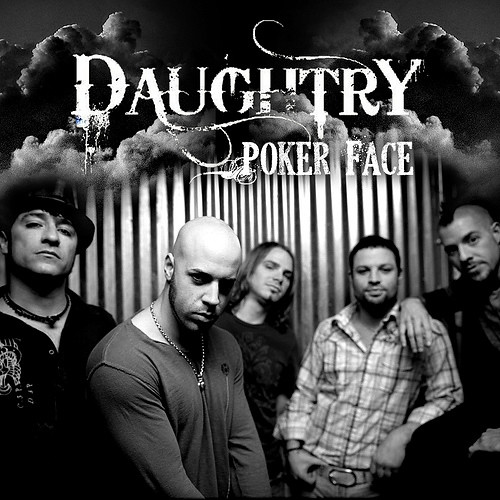 Daughtry Poker Face