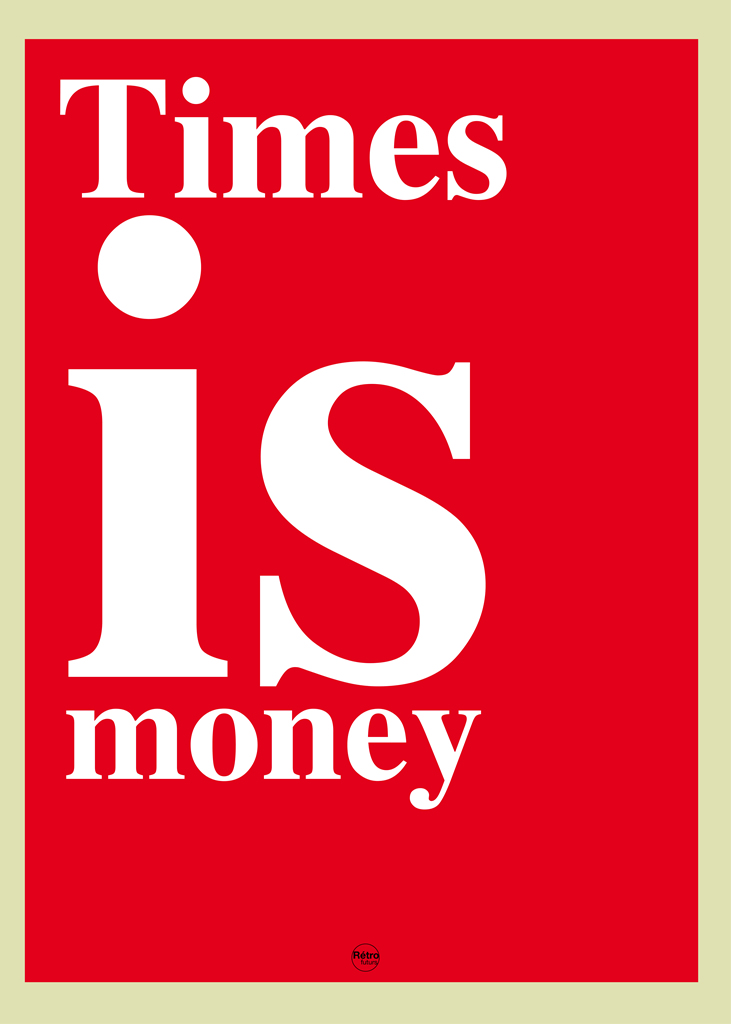 times is money
