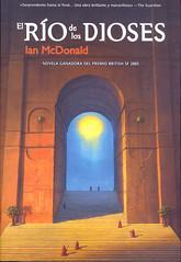 Ian McDonald, El río de los dioses