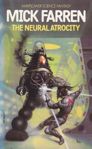 The Neural Atrocity
