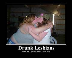 Drunk Lesbian 6