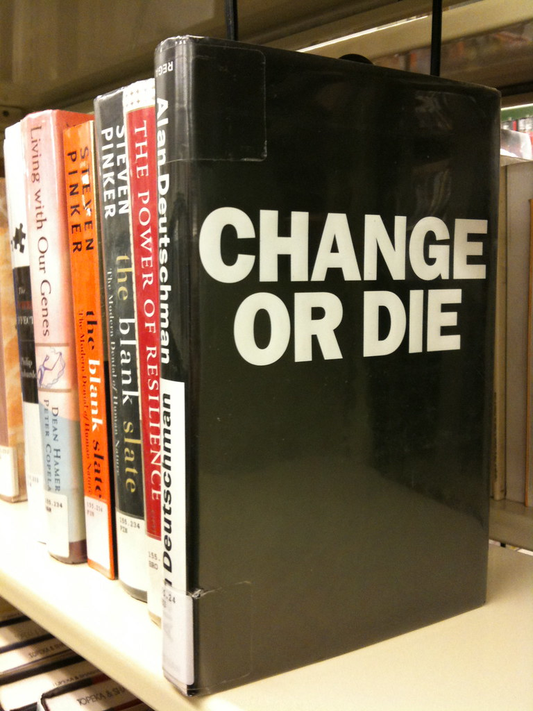 Change or Die