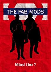 The Fab Mods - Biographie