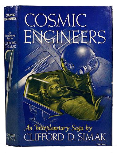 Clifford D. Simak - Cosmic Engineers