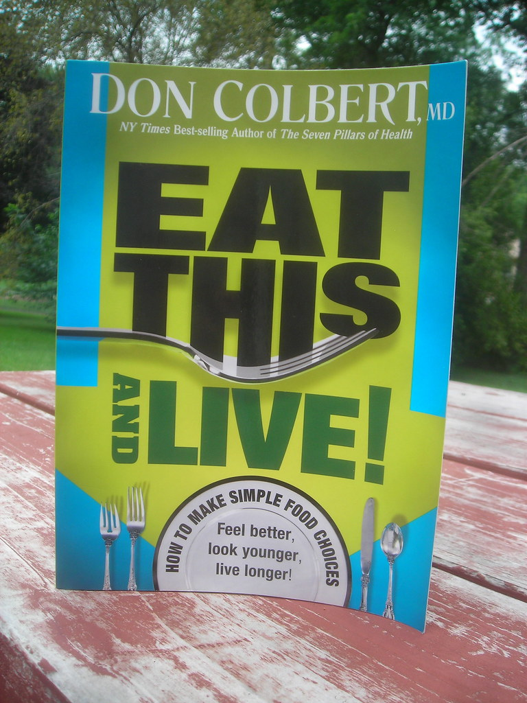 Eat This and Live by Don Colbert