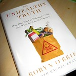 The Unhealthy Truth, by Robyn O