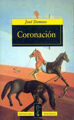 José Donoso, Coronación