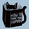 "Today only at @Qwertee ""How To Train Your Humans"" Grab yours now! https://goo.gl/tqlPgv #tshirt #customtshirts #tshirtdesign #iphonecase #iphone6case #cheaptshirts#tee #graphictees #tshirts #tobiasfonseca #tobefonseca #cooldesigns #funnytshirts #cooltshir"