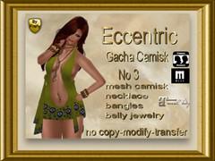 Eccentric Camisk No 3