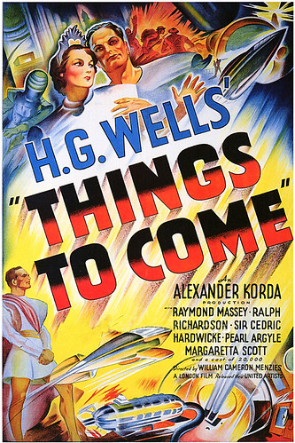 "1936- ""Things To Come""- poster by x-ray delta one"