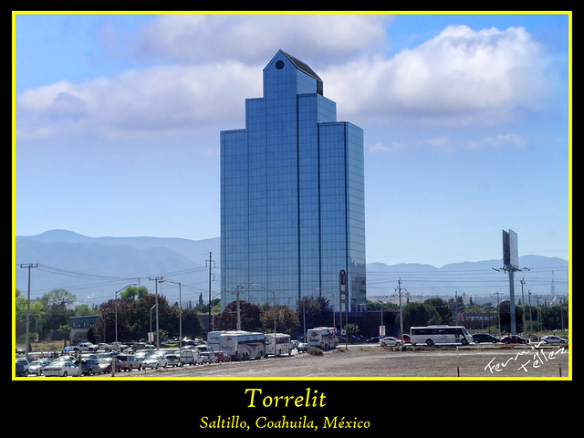 torrelit en saltillo coahuila flickr photo sharing