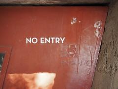 no entry / entrance