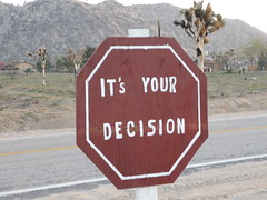 It's your decision
