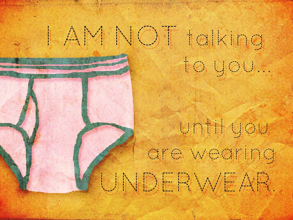 Things I've Said to My Children: Underwear