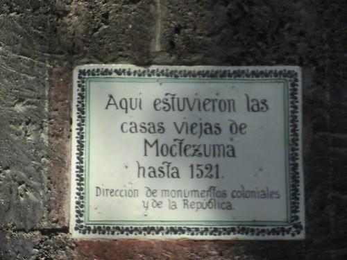 Here's where Moctezuma's House Stood